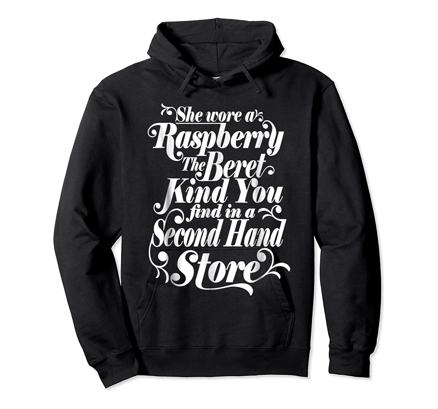 She Wore A Raspberry Beret T Shirt Unisex Pullover Hoodie