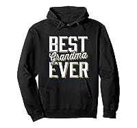 Best Grandma Ever Shirts Hoodie Black