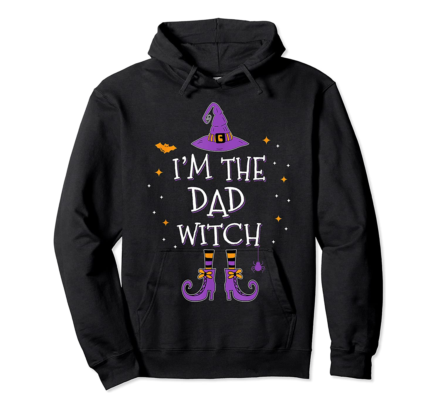 I'm The Dad Witch Halloween Matching Group Costume Shirts Unisex Pullover Hoodie