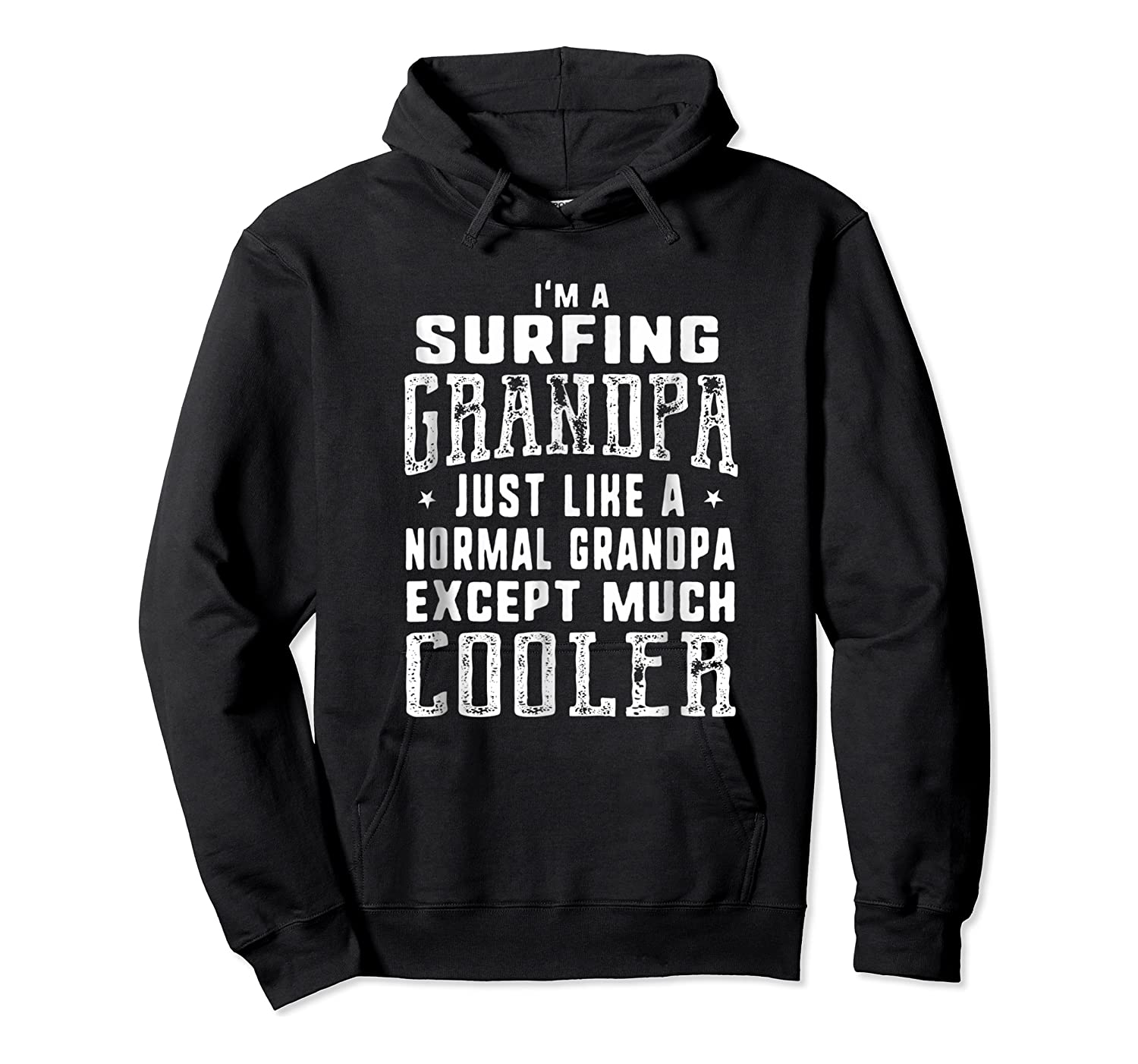 Surfing Grandpa Like A Normal Grandpa Funny T-shirt Unisex Pullover Hoodie