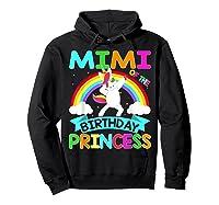 Mimi Of The Birthday Princess T-shirt Dabbing Unicorn Gift T-shirt Hoodie Black