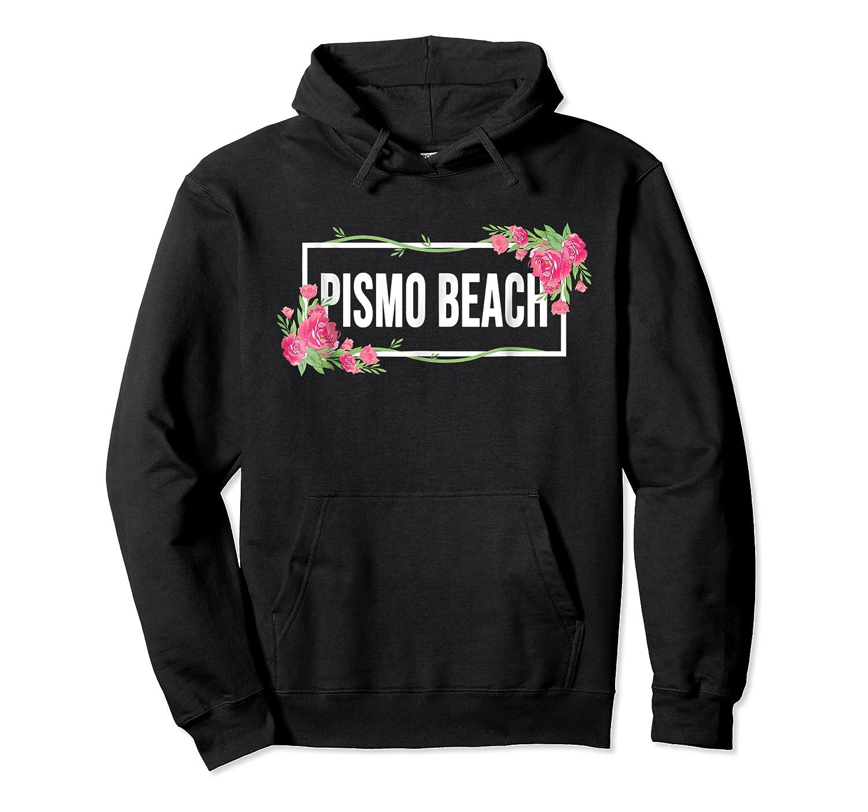 Pismo Beach California Floral Hibiscus Flower Shirts Unisex Pullover Hoodie