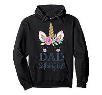 Unicorn Dad Of The Birthday Girl Matching Party Shirts Hoodie Black