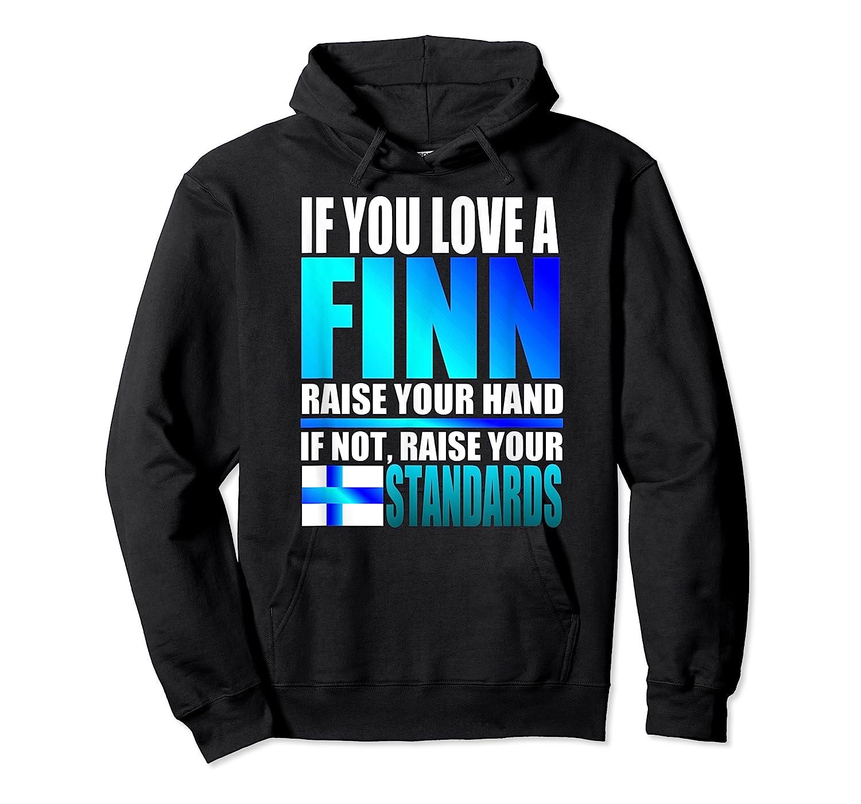 Funny Finnish Finn Pride Finland Flag Love A Finn Shirts Unisex Pullover Hoodie