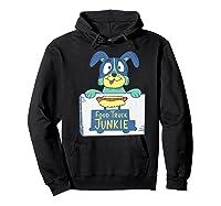 Food Truck Junkie Funny Cartoon Dog Shirts Hoodie Black