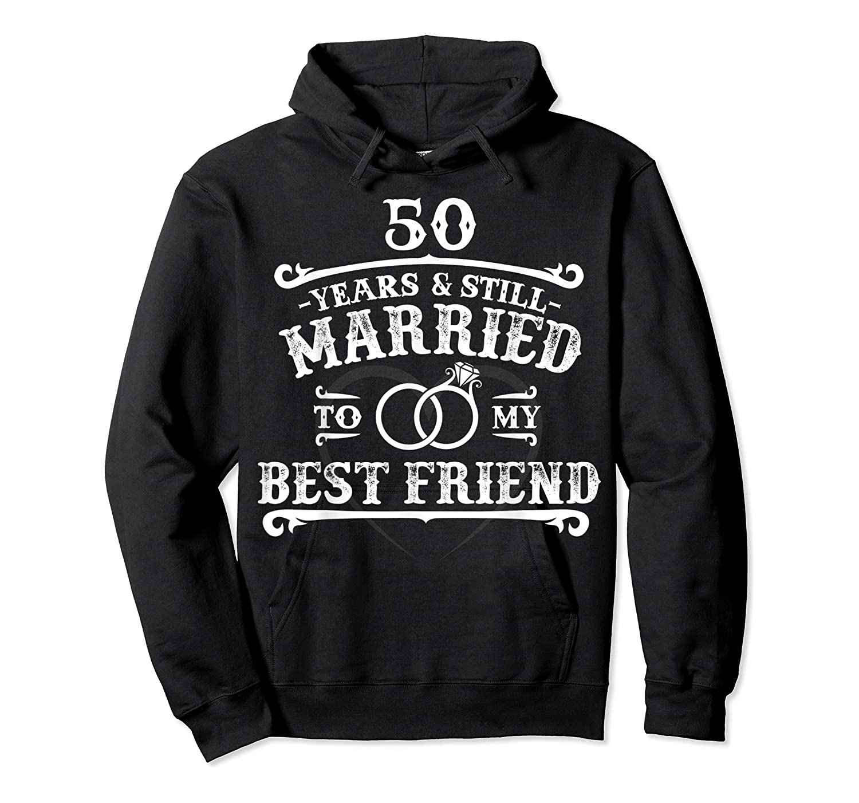 50th Wedding Anniversary For Husbandwife Shirts Unisex Pullover Hoodie