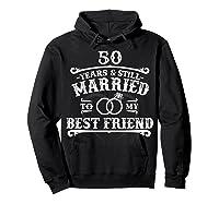 50th Wedding Anniversary For Husbandwife Shirts Hoodie Black