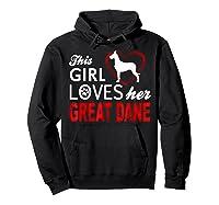 Cute This Girl Loves Her Great Dane Dog Lover T-shirt Hoodie Black