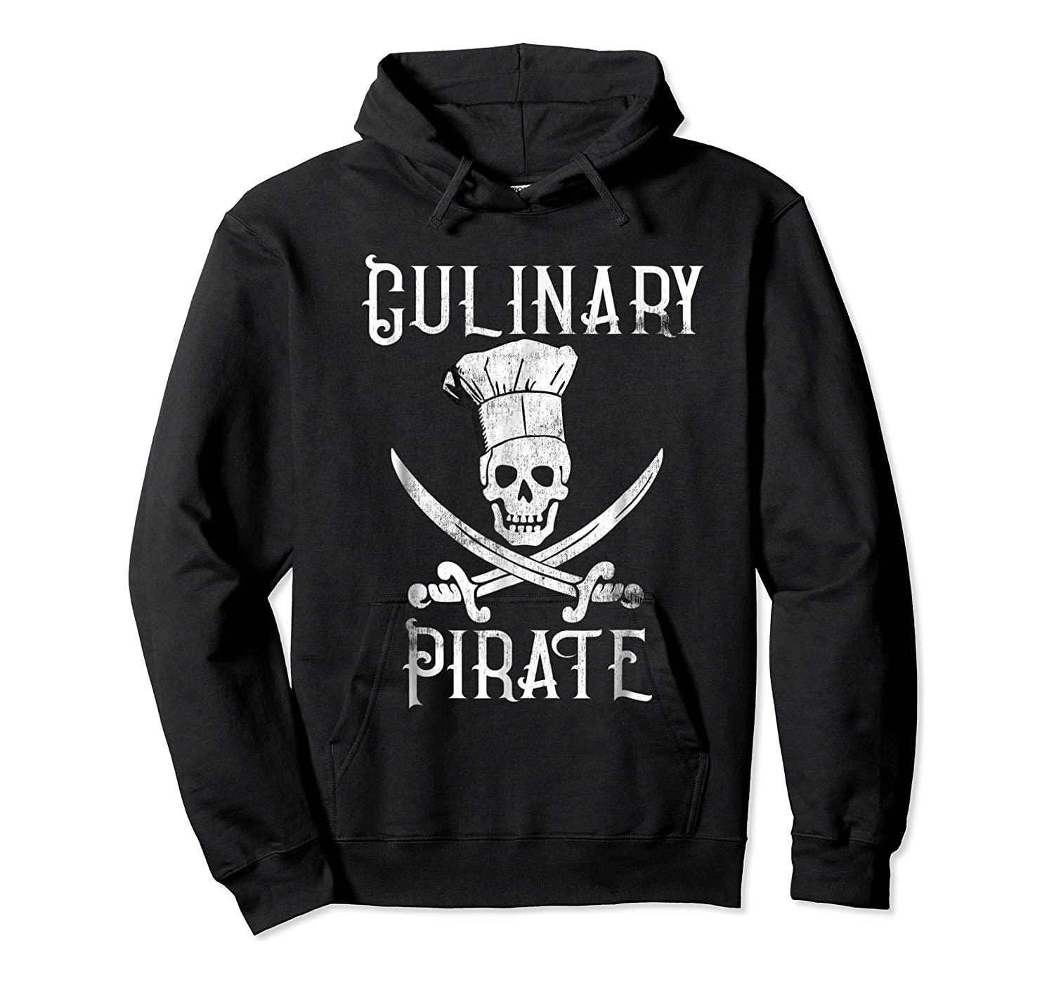 Fun Culinary T-shirt Vintage Culinary Pirate Skull Chef Hat Unisex Pullover Hoodie