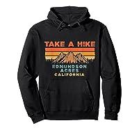 California Vintage Take A Hike Edmundson Acres Moutain T-shirt Hoodie Black