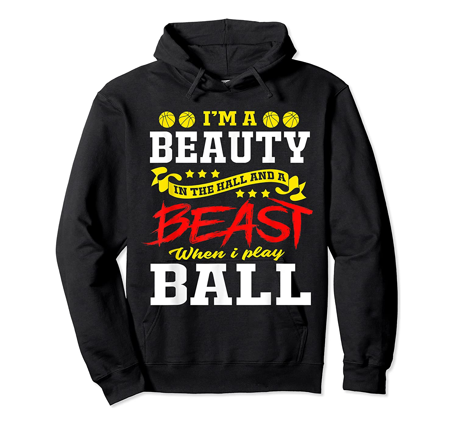 A Beauty In The Hall Funny T Shirt For Basketball Players Unisex Pullover Hoodie