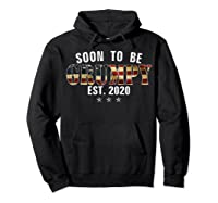 Soon To Be Grumpy Est 2020 American Flag For New Dad Gift Shirts Hoodie Black