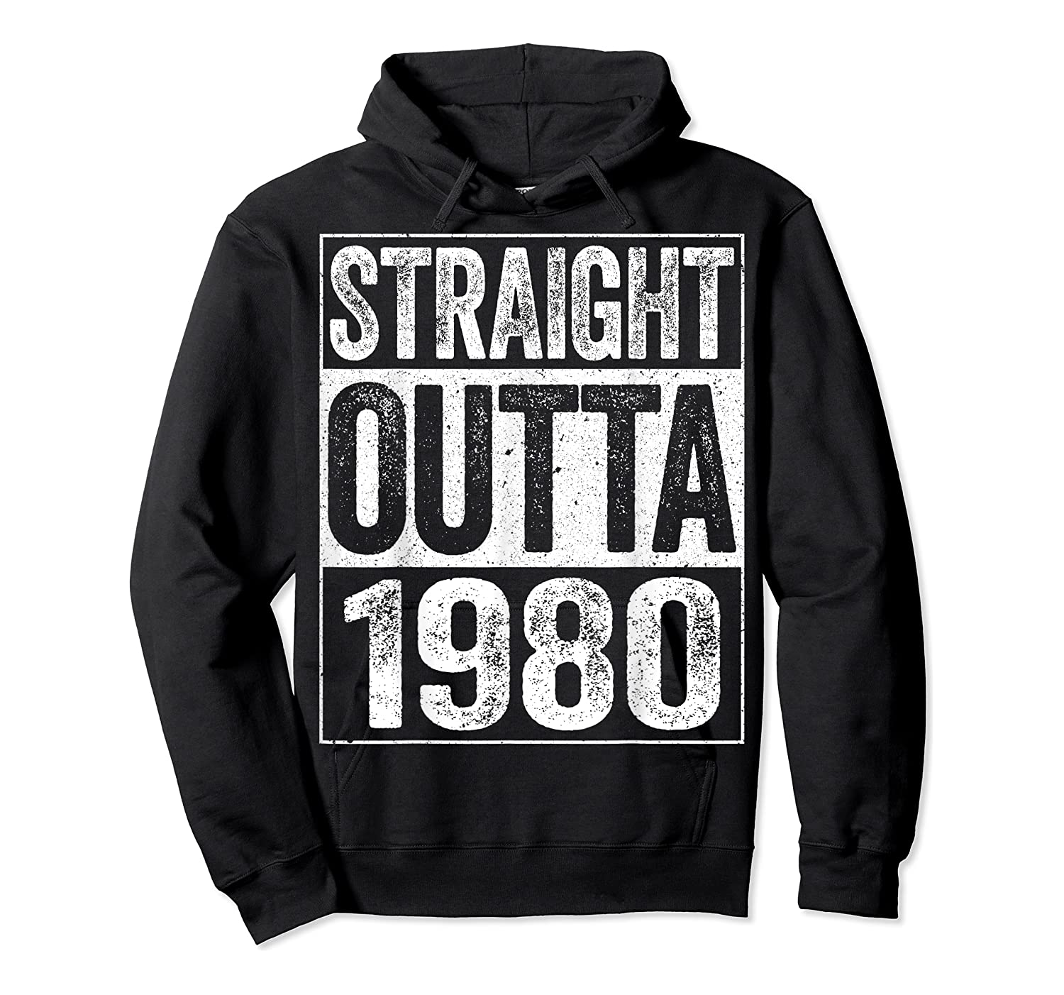 Straight Outta 1980 40th Birthday Gif Shirts Unisex Pullover Hoodie