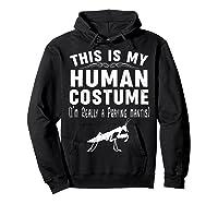 This Is My Halloween Costume I'm Realy Praying Mantis Shirts Hoodie Black