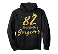 82nd Birthday Party Gift For , 82 And Gorgeous Shirts Hoodie Black