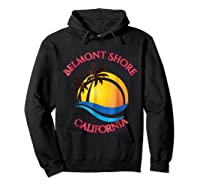 Belmont Shore Beach Surf California Gift Shirts Hoodie Black