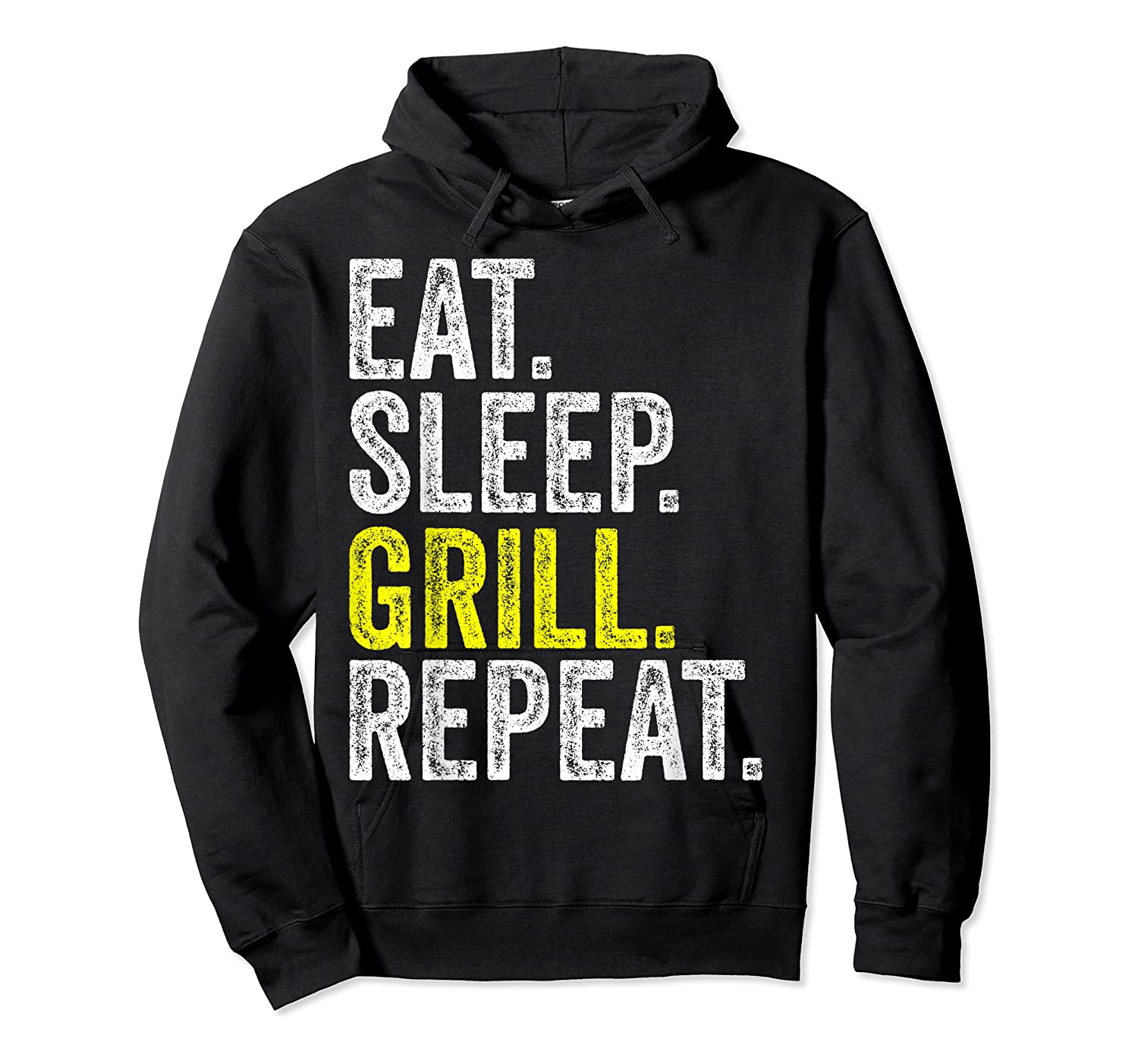 Eat Sleep Grill Repeat Grilling Cook Cooking Bbq Barbecue T-shirt Unisex Pullover Hoodie