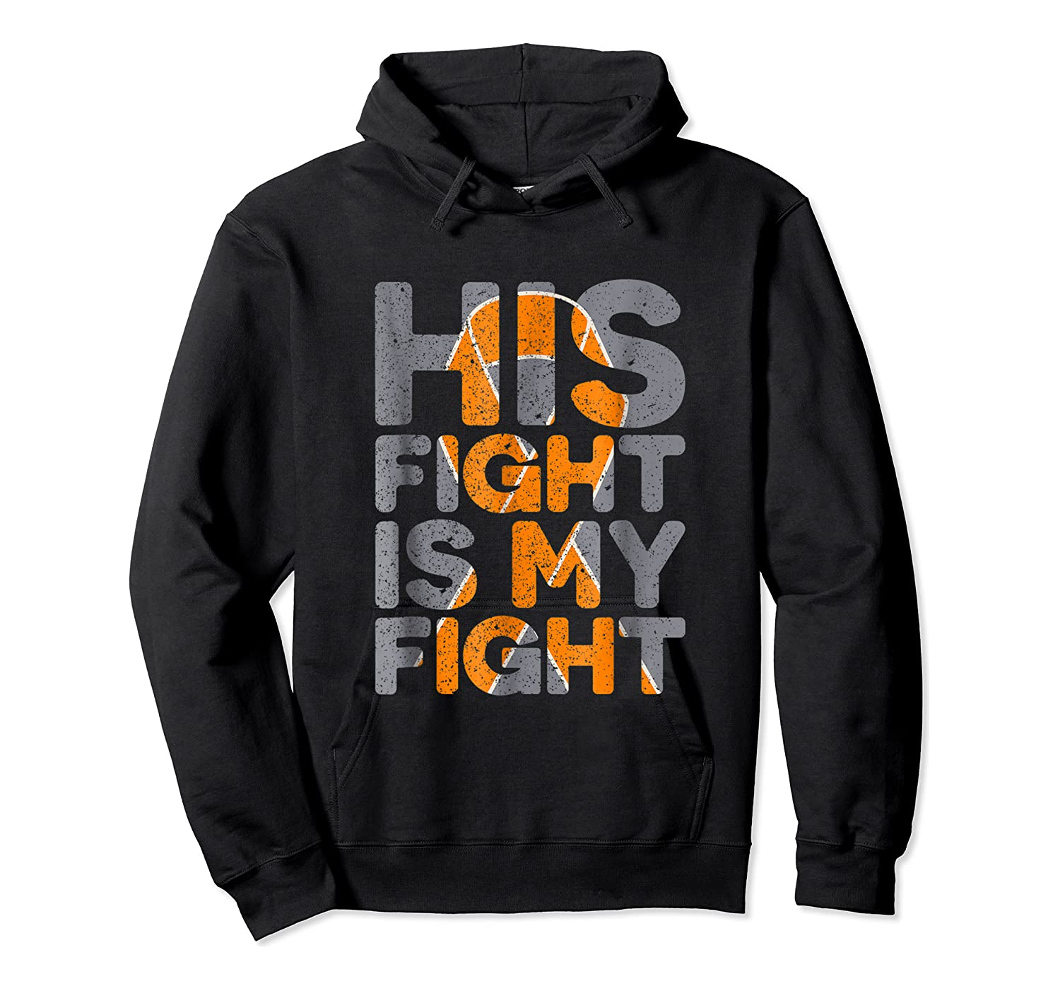 His Fight Is My Fight Multiple Sclerosis Support Tee, Ms Ts Shirts Unisex Pullover Hoodie