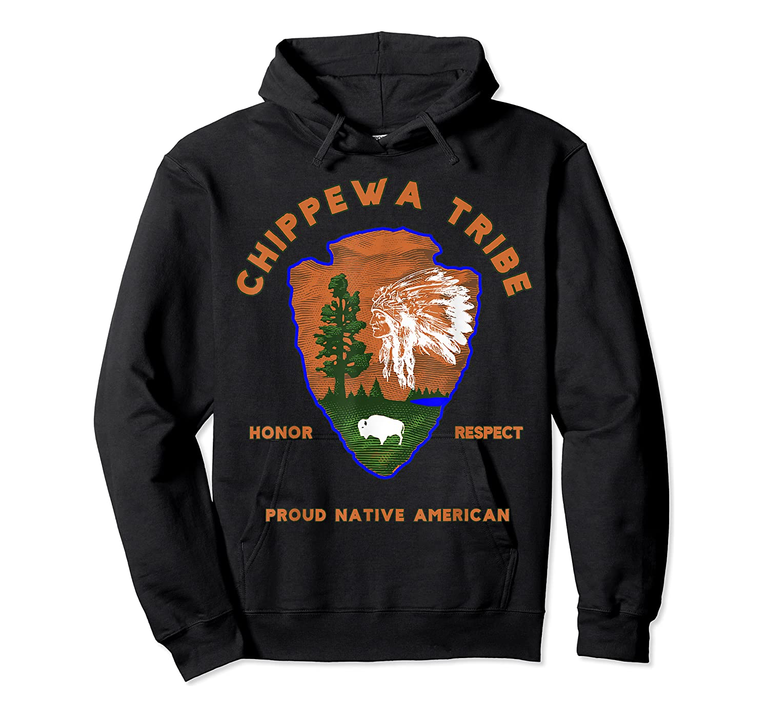 Chippewa Tribe Native American Indian Pride Respect Honor T-shirt Unisex Pullover Hoodie