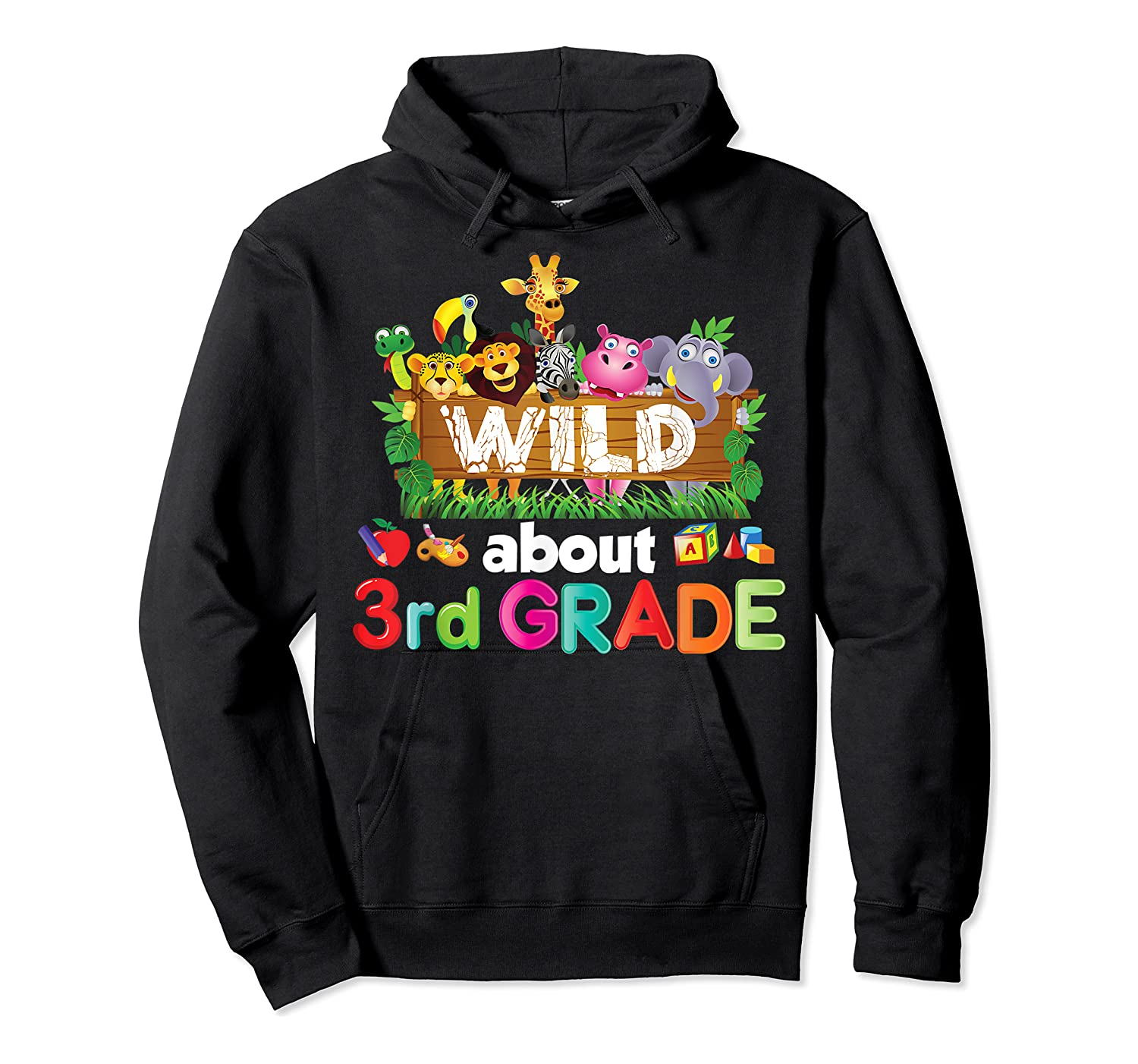 Wild About 3rd Third Grade Tea Student Back To School T-shirt Unisex Pullover Hoodie