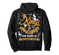 Kings Of Halloween Are Born In November Birthday Costume Shirts Hoodie Black