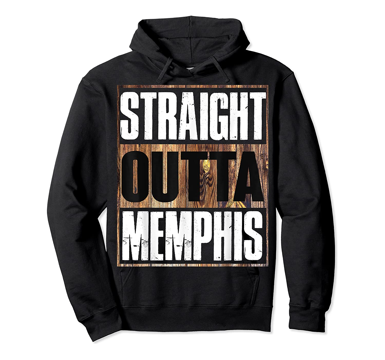 Straight Outta Memphis Tennessee Funny Gift Shirts Unisex Pullover Hoodie