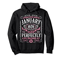 Legends Were Born In January 1970 50th Birthday Gift T-shirt Hoodie Black