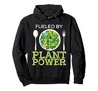 Fueled By Plant Power Vegetarian Shirts Hoodie Black