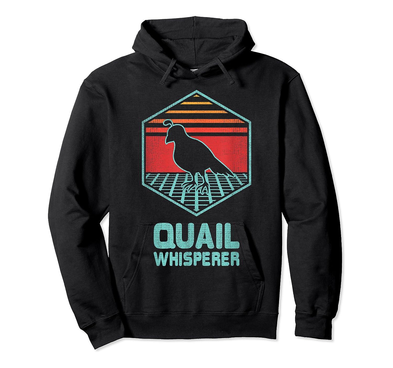 Quail Whisperer Retro Vintage 80s Retrowave Gift Shirts Unisex Pullover Hoodie
