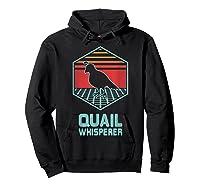 Quail Whisperer Retro Vintage 80s Retrowave Gift Shirts Hoodie Black