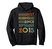 5th Wedding Anniversary Gift Husband Since September 2015 Shirts Hoodie Black