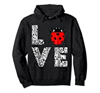 Ladybugs Love Insects Bugs Entomology Sweet T-shirts Gifts Hoodie Black
