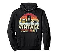 1981 Shirt. Vintage Birthday Gift, Funny Music, Tech Humor T-shirt Hoodie Black