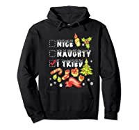 Nice Naughty I Tried Funny Candy Christmas Pajama Gift Shirts Hoodie Black