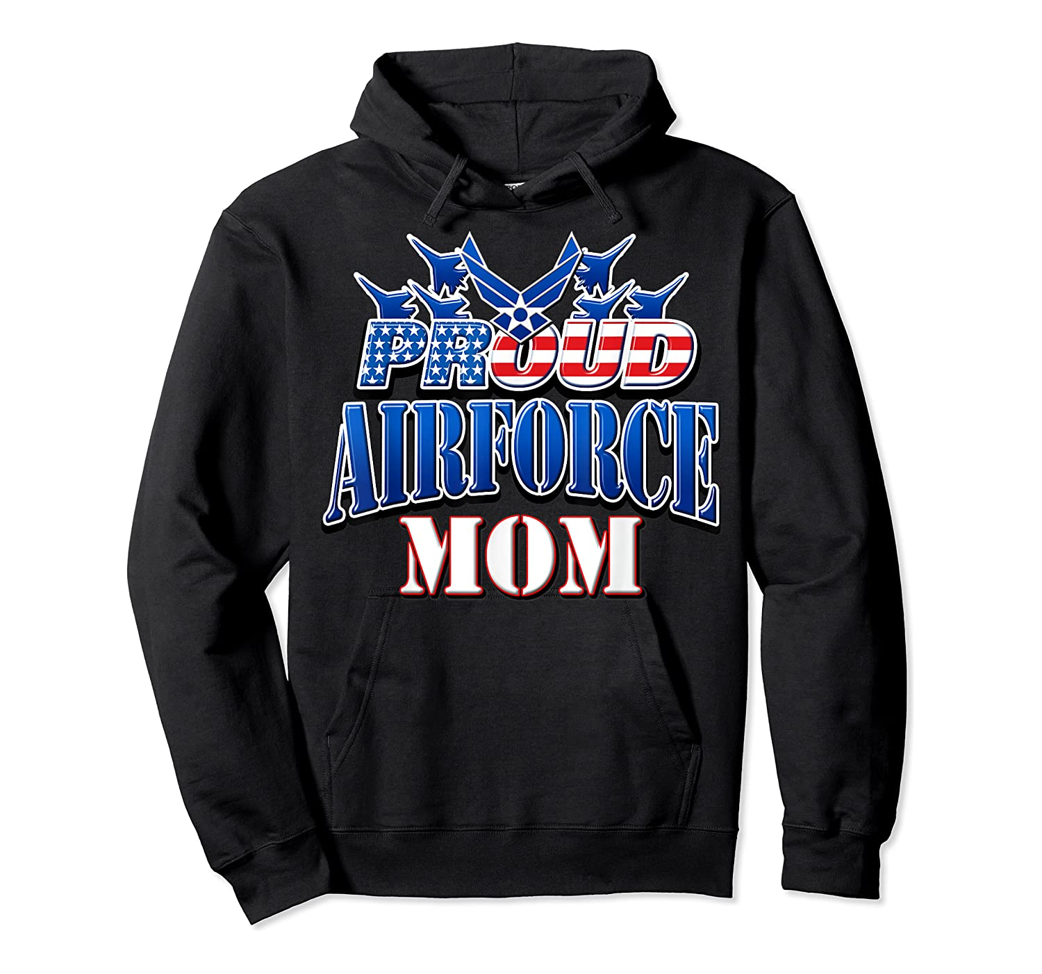Proud Air Force Mom Shirt Mothers Day Patriotic Usa Military Unisex Pullover Hoodie