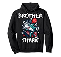 Brother Shark Doo Doo Bro Fun Uncle Birthday Gift Idea Shirts Hoodie Black