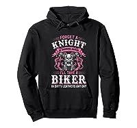 Proud Biker\\\'s Wife Forget A Knight In Shining Armor T Shirt T-shirt Hoodie Black