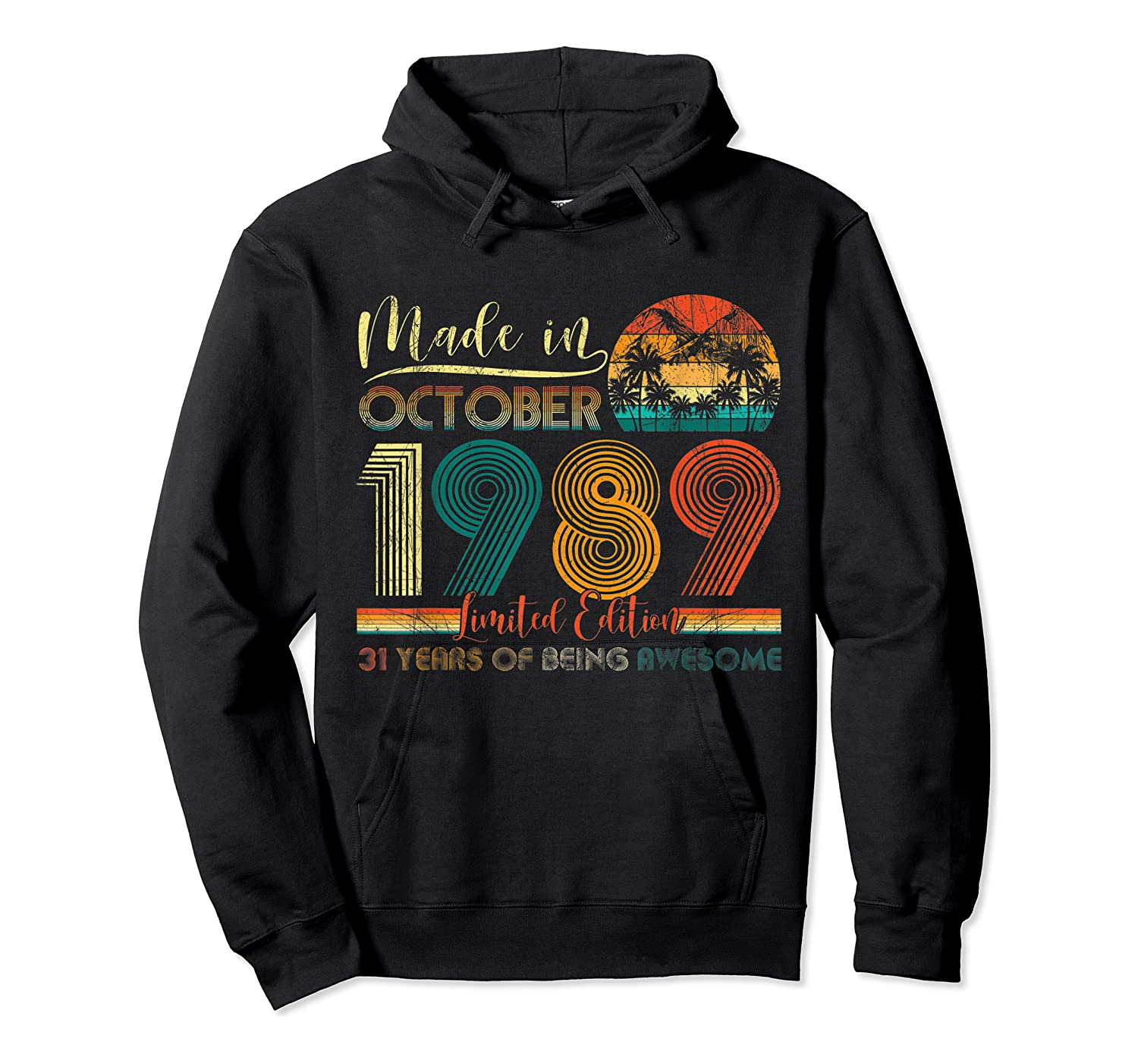 Classic October 1989 Shirt 31st Birthday Gifts 31 Years Old T-shirt Unisex Pullover Hoodie
