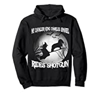 Cavalier King Charles Spaniel Rides Shotgun Halloween Shirts Hoodie Black