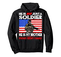 My Brother Is A Soldier Proud Army Family Military Sibling Shirts Hoodie Black