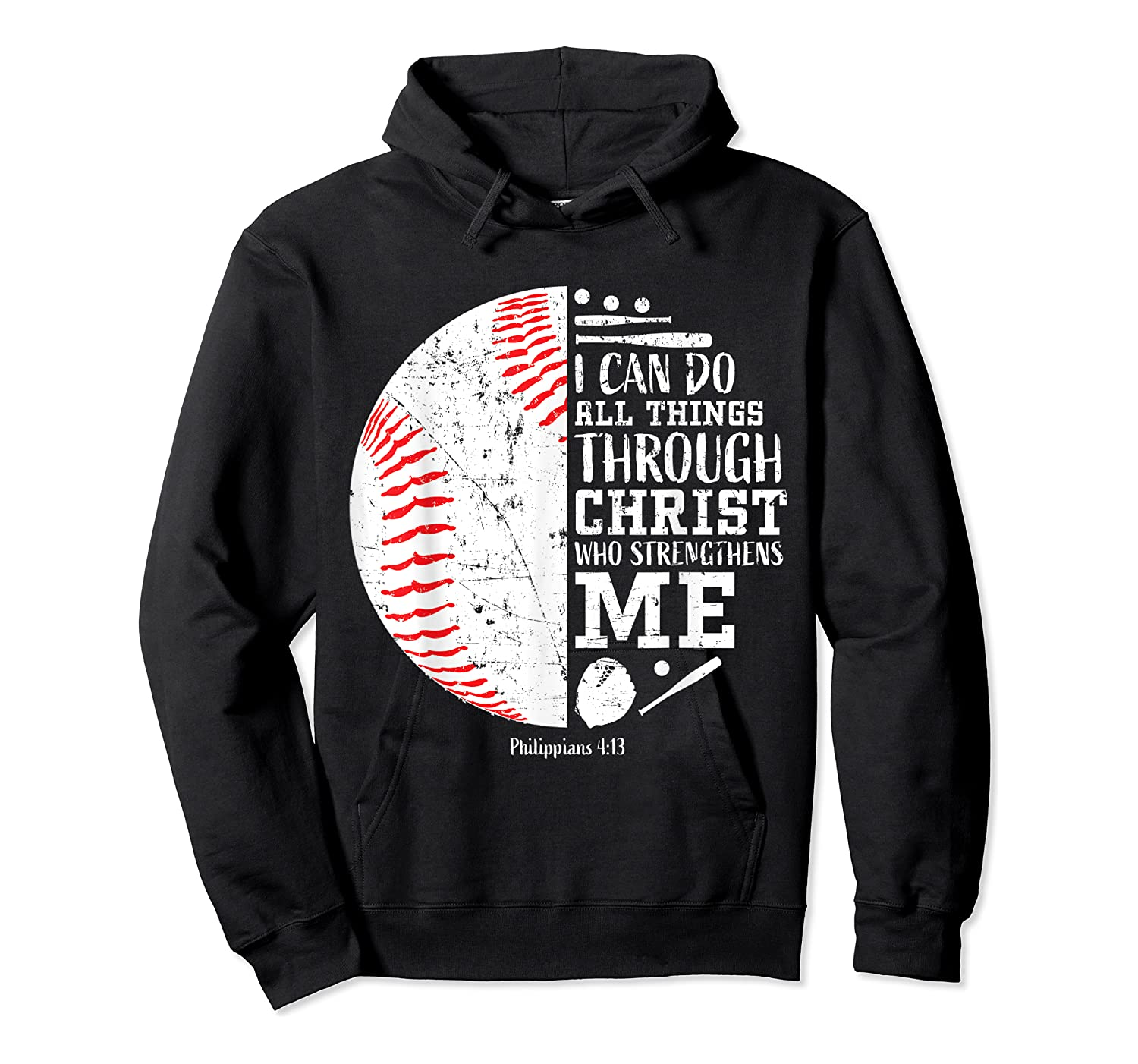 Baseball Gifts Bible Verse Sayings Philippians 413 Shirts Unisex Pullover Hoodie