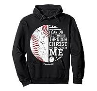 Baseball Gifts Bible Verse Sayings Philippians 413 Shirts Hoodie Black