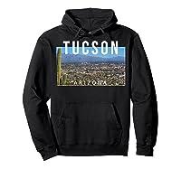 Tucson Arizona The Old Pueblo Skyline - Ts Shirts Hoodie Black