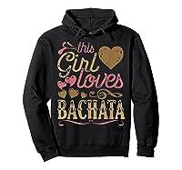 Bachata Latin Dance Gift Dancing Music Shirts Hoodie Black