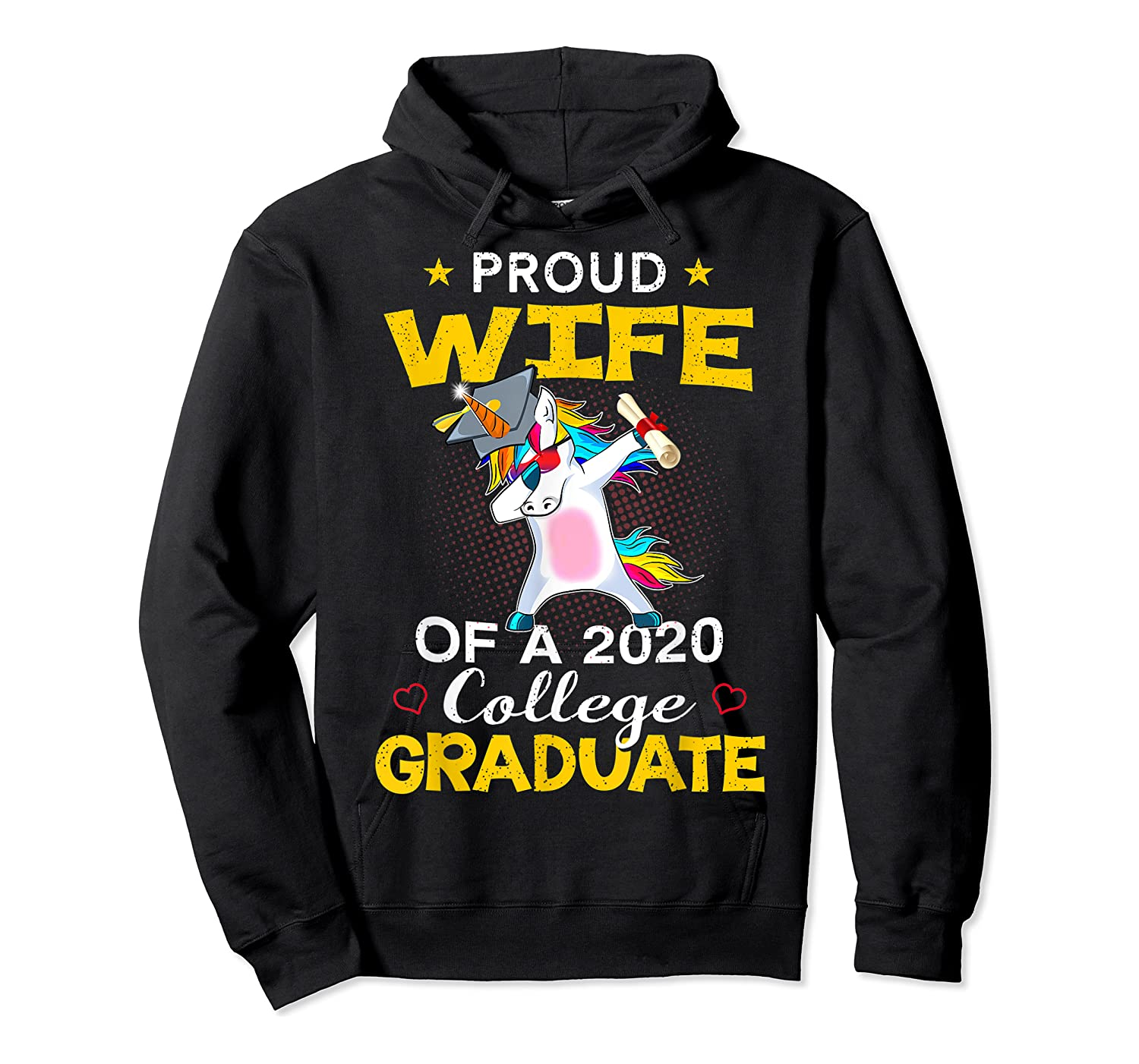 Proud Wife Of A 2020 College Graduate Unicorn Dabbing Gift Shirts Unisex Pullover Hoodie