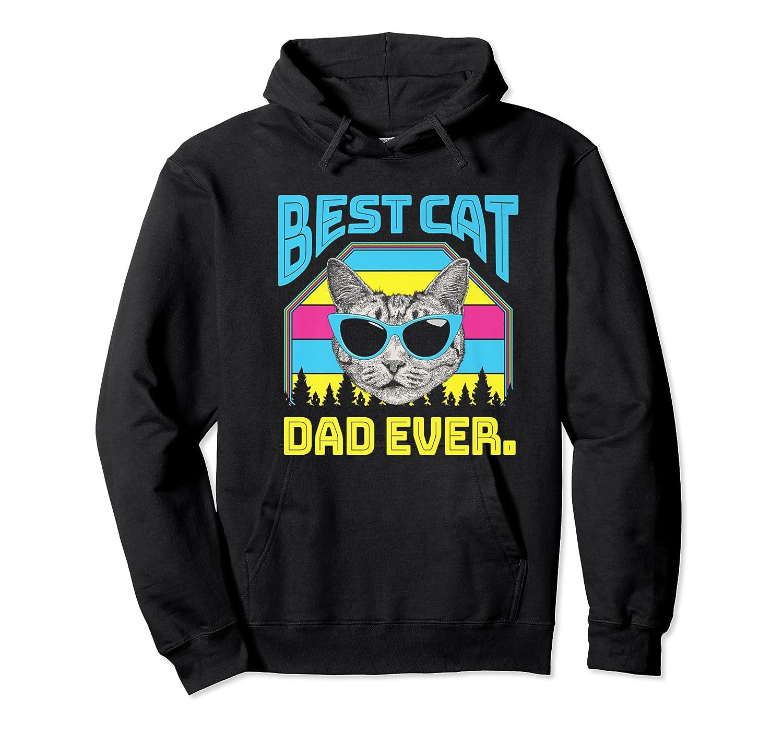 S Best Cat Dad Ever Cat Daddy Gift Premium T-shirt Unisex Pullover Hoodie