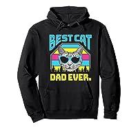 S Best Cat Dad Ever Cat Daddy Gift Premium T-shirt Hoodie Black