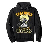 Teas Love Brains Funny Halloween Costume Gift Shirts Hoodie Black