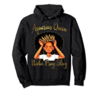 Aquarius Queens Are Born In January 20 February 18 Shirts Hoodie Black