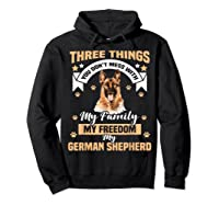 Three Things You Don\\\'t Mess With My German Shepherd T-shirt Hoodie Black